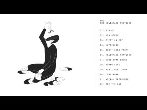 Sol - The Headspace Traveler (Full Album Stream)