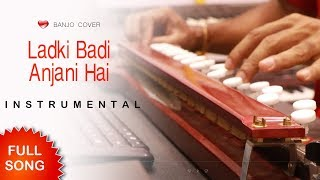 Gambar cover Ladki Badi Anjani Hain Banjo Cover | Kuch Kuch Hota Hain | Bollywood instrumental By Music retouch
