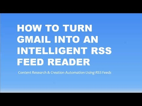 How to Turn Gmail into an Intellegent RSS Feed Reader