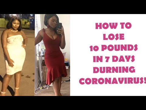 how-to-lose-10-pounds-in-7-days-during-cornavirus