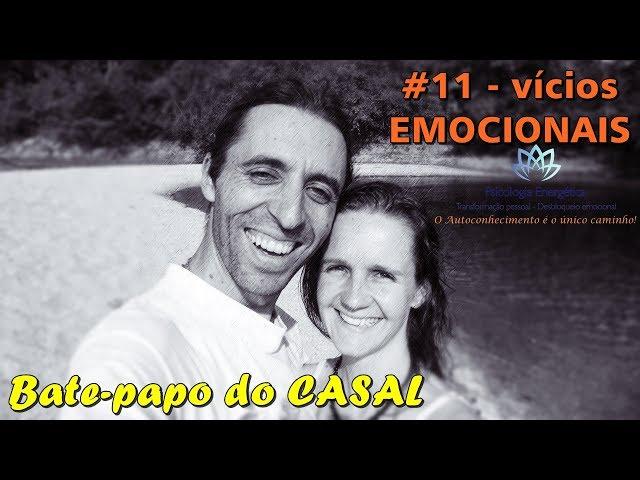 Bate-papo: vícios emocionais | Valéria e Rafael Zen | EFTBrasil - Autoconhecimento