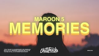 Maroon 5 – Memories  Lyrics
