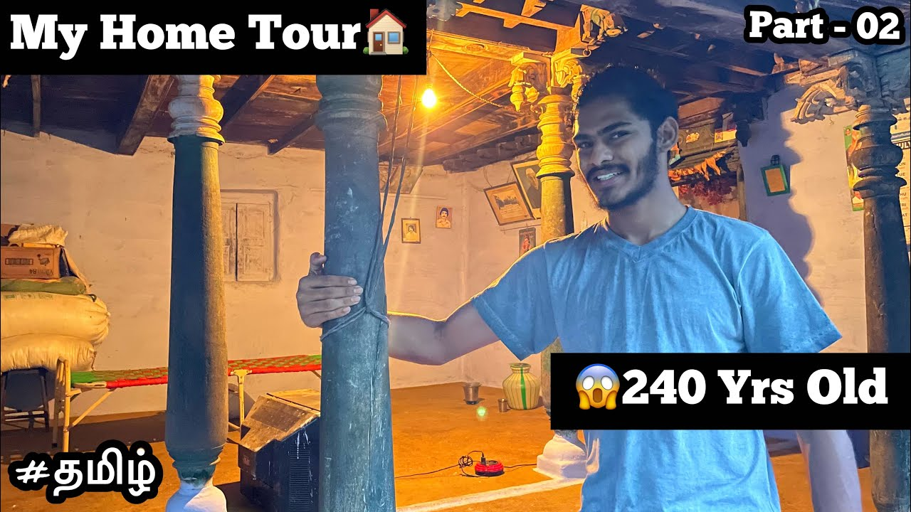 😱My Home 240 Yrs old | Part - 02 | Home Tour | tamil | vintage home