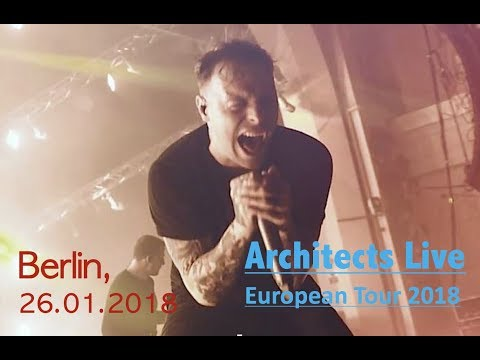 Architects - These Colours Don't Run - Live Berlin (26.01.2018)