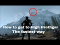 How to get to High Hrothgar the fastest way (in Skyrim)