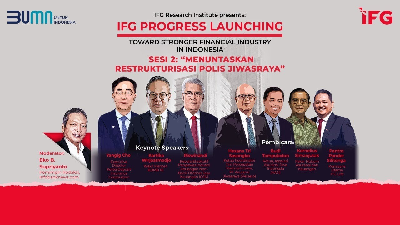 "Download IFG Progress : Sesi 2 ""Menuntaskan Restrukturisasi Polis Jiwasraya"""