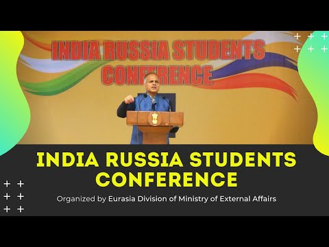 India Russia Students Conference organized by Eurasia Division of Ministry of External Affairs