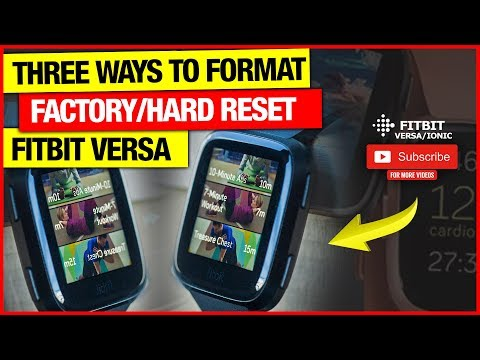 Format/factory/hard reset fitbit versa/versa lite edition OR erase just the  data ⌚💾🗑️✅