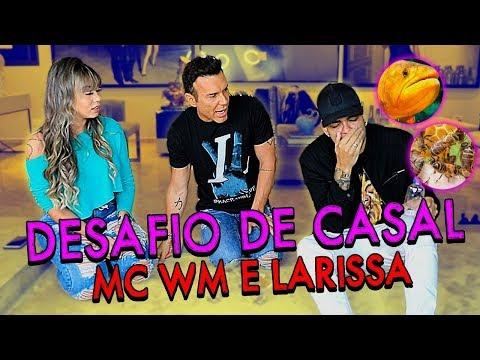 DESAFIO DE CASAL COM MC WM E LARISSA  MatheusMazzafera