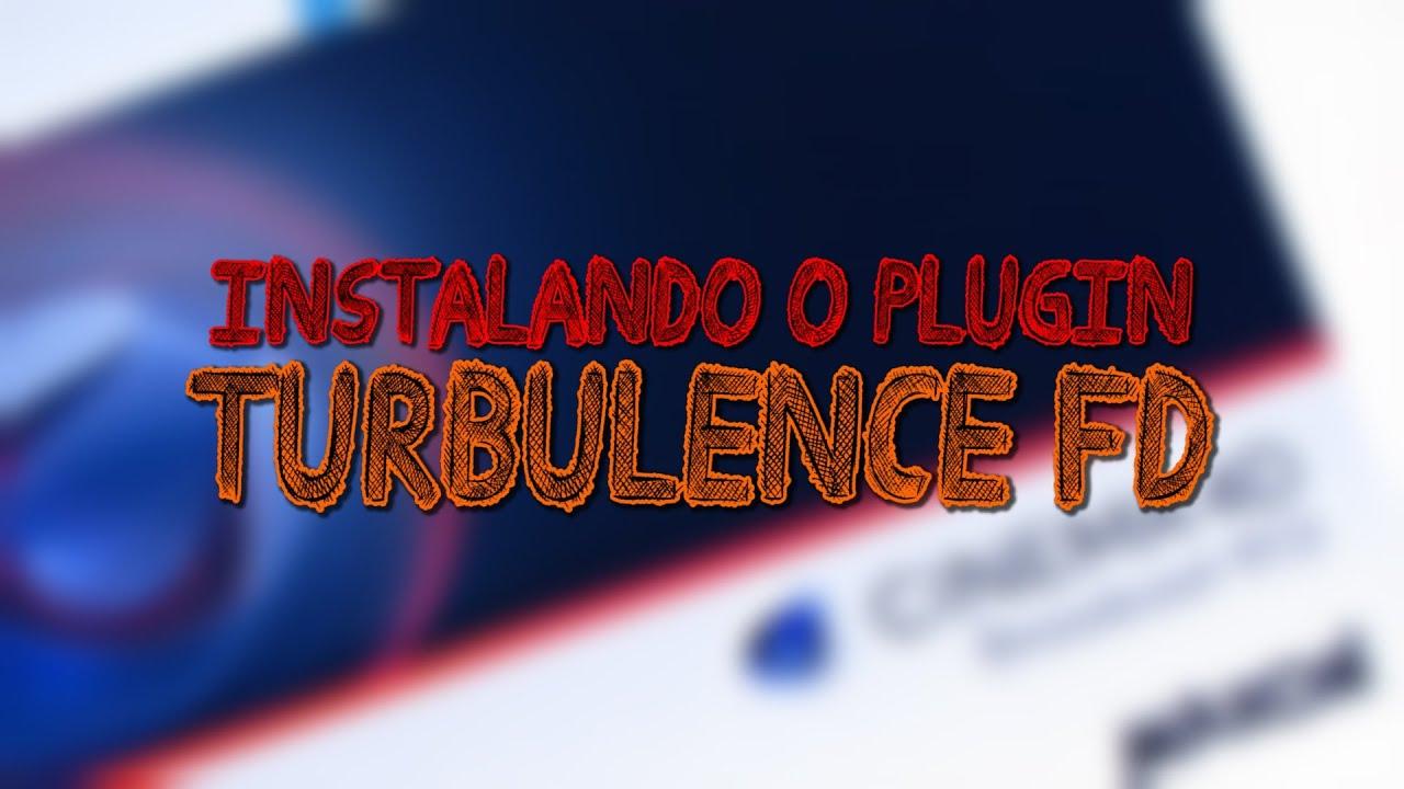 Instalando o Plugin Turbulence FD Tutorial cinema 4D / Português - F P