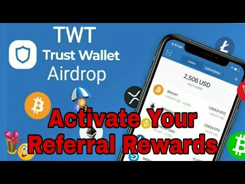 Trust Wallet Airdrop Activate Your Referral Rewards 100 TWT Token 10$ || Binance Exchange ||