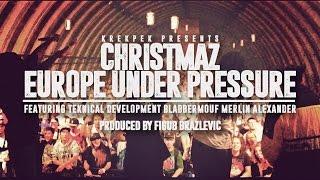 Christmaz & Figub - E.U.P. ft. BlabberMouf, Teknical Development & Merlin Alexander