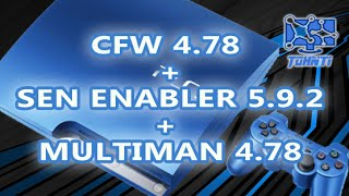 CFW 4.78 Ferrox + Sen enabler 5.9.2 + Multiman 4.78