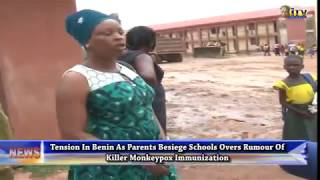 Tension as parents besiege schools over rumour of killer monkey pox immunization