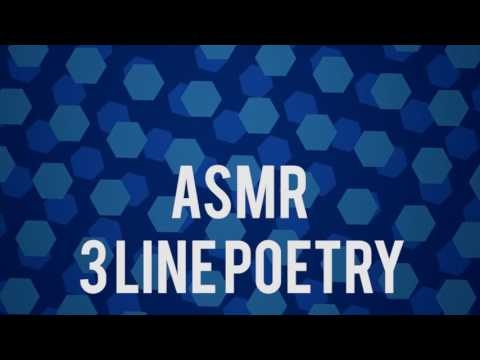 3 Line Poetry ASMR ~ Relaxing Patterns [Male]