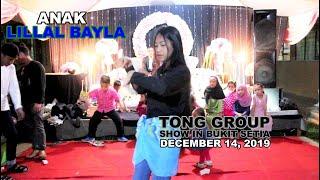 ANAK + LILLAL BAYLA || TONG GROUP SHOW BUKIT SETIA 14.12.2019