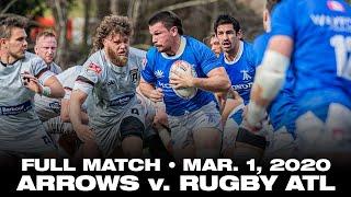 Toronto Arrows | Full Match vs. Rugby ATL (Mar. 1, 2020)