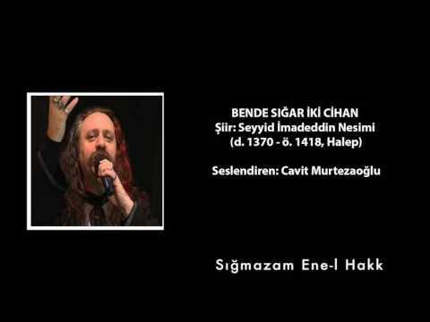 Sığmazam - Şiir: Seyyid Nesimi