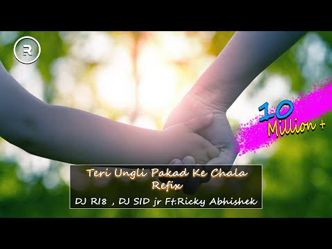 Teri Ungli Pakad Ke Chala Refix | DJ RI8 , DJ SID jr | Ft.Ricky Abhishek