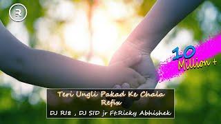 Teri Ungli Pakad Ke Chala Refix | RI8 , DJ SID jr | Ft.Ricky Abhishek Chowdhary