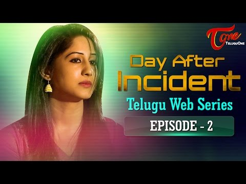 Day After Incident   Telugu Web Series Episode 2   by Sharan Kasturi