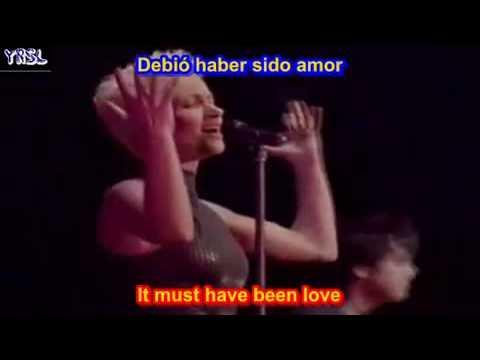 It must have been love - Roxette ( SUBTITULADA  EN  ESPAÑOL &  INGLES   LYRICS  LETRAS SUB )