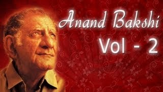 Anand Bakshi Superhit Song