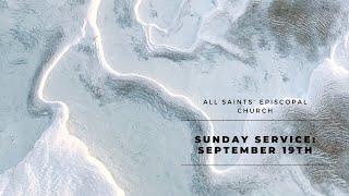 Sunday Service: September 19, 2021