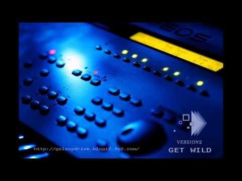 GET WILD  remix (YAMAHA EOS B900)
