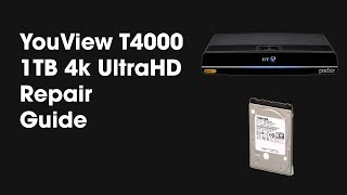 YouView T4000 4k UHD Hard Drive Repair Replacement Guide Tutorial By TheCod3r