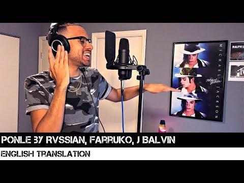 Ponle by Rvssian, Farruko, J Balvin (English Translation)