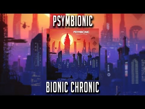 Psymbionic - Bionic Chronic Mp3