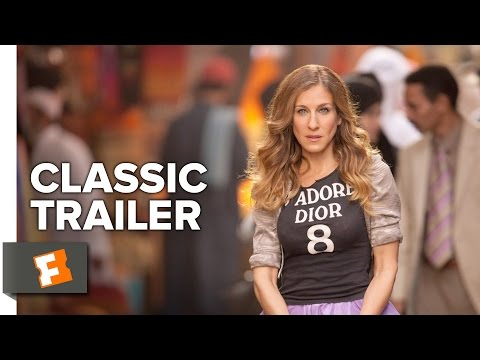 Sex And The City 2 (2010) Official Trailer #1