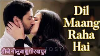 Dil Mang Raha Hai Mohlat (Love Sad Mixx Song) Dj GoluBaBu Gorakhpur