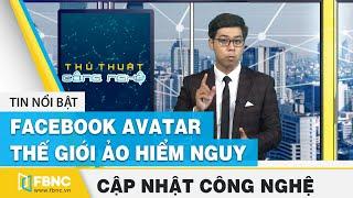 Tin công nghệ (Part 2) | Cách xóa hàng loạt bài đăng trên Facebook | FBNC