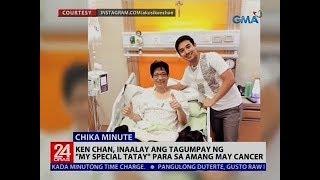 """Ken Chan, inaalay ang tagumpay ng """"My Special Tatay"""" para sa amang may cancer"""