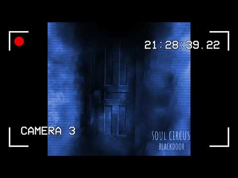 Soul Circus - Black Door *