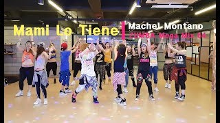 I LOVE ZUMBA / Mami Lo Tiene - Machel Montano / Zumba Mega Mix 64