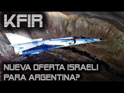 KFIR ¿La Opción Israelí Para La Fuerza Aérea Argentina?
