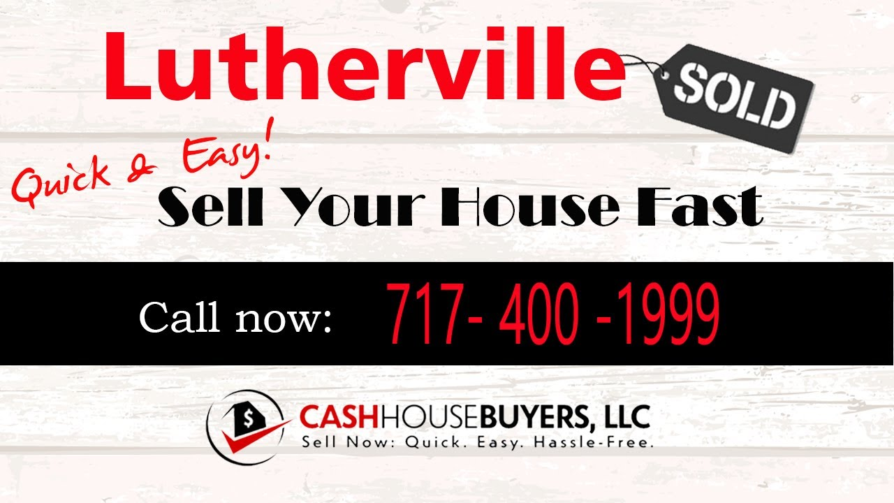 HOW IT WORKS We Buy Houses Lutherville MD   CALL 717 400 1999   Sell Your House Fast Lutherville MD