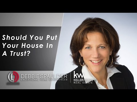 Bucks and Montgomery County Real Estate - Should You Put Your Home in a Trust?