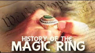 💍 History Of The Magic Ring 💍