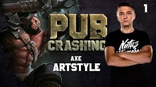 Pubs Crashing: ArtStyle on Axe vol.1