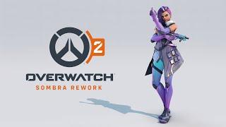 Overwatch 2 | Sombra Rework