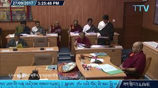 Fourth Session of 16th Tibetan Parliament-in-Exile. 19-28 Sept. 2017. Day 8 Part 3