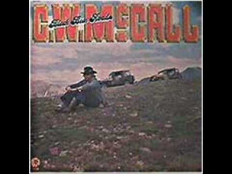 C.W. McCall -  Long, Lonesome Road