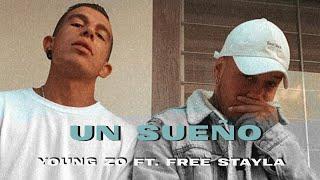 Young Zo - Un Sueño Ft Free Stayla (Vídeo Oficial)