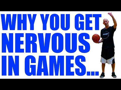 How To STOP Being NERVOUS In Games FOREVER: Be Confident In Basketball