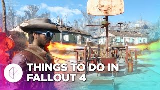 10 Things You MUST Do in Fallout 4