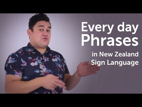 Everyday Phrases in NZ Sign Language #NZSL 2016